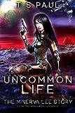 Uncommon Life: The Minerva Lee Story