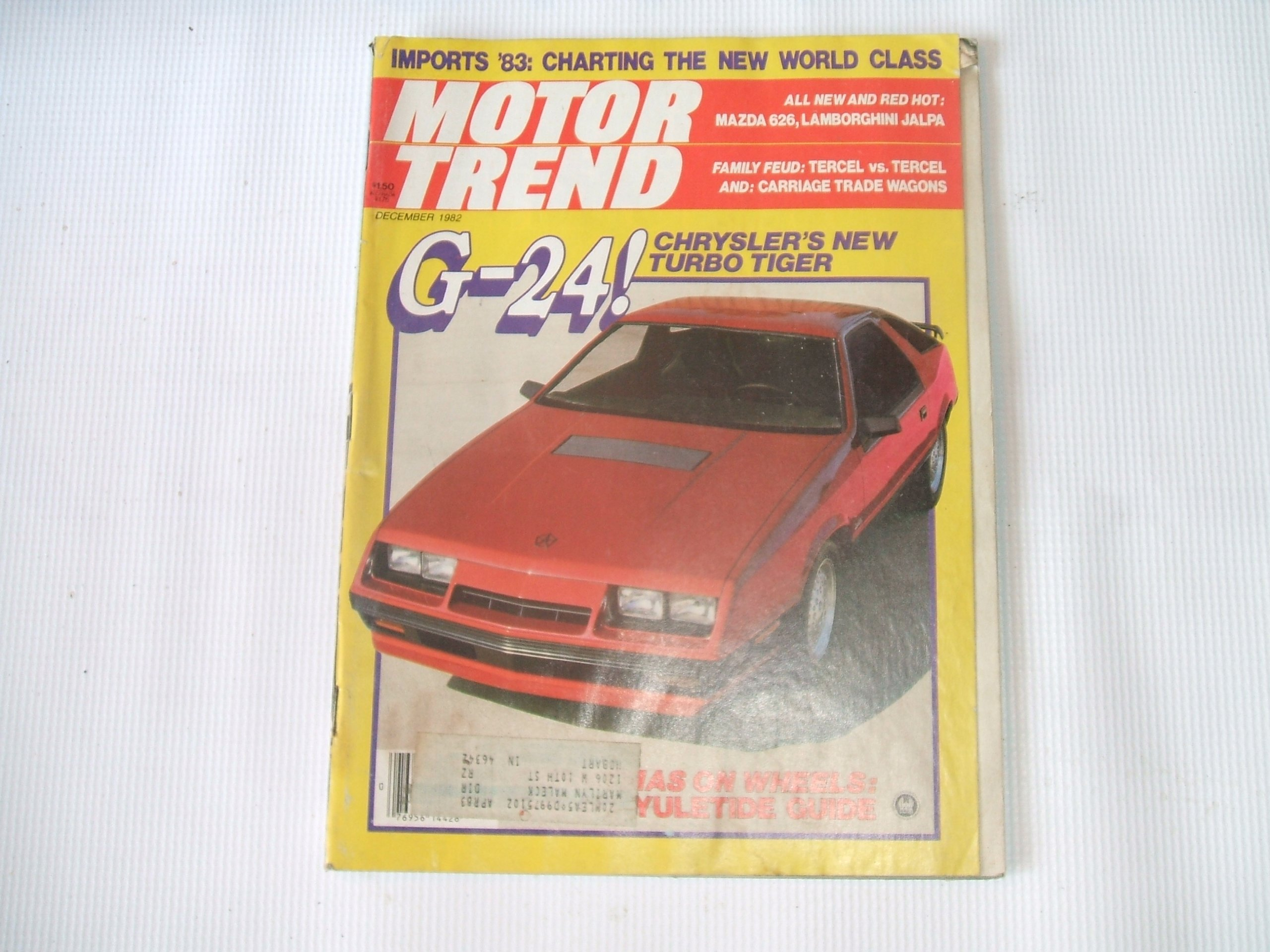 Motor Trend December 1982 (G-24 CHRYSLERS NEW TURBO TIGER, VOL 34, NUMBER 12): TONY SWAN: Amazon.com: Books
