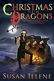 Christmas with Dragons: Book 4 (Dragon's Breath Series) (English Edition)
