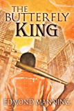 The Butterfly King (The Lost and Founds Book 3)