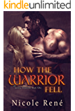 How the Warrior Fell (Falling Warriors series Book 1)