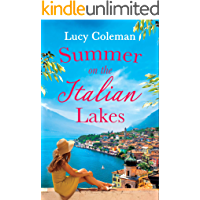 Summer on the Italian Lakes: the perfect feel good love story from bestselling author Lucy Coleman