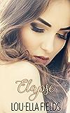 Elapse (The Expiration Duet Book 1)