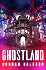 Ghostland Kindle Edition