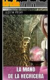 La mano de la hechicera (Saga Hermandades (finalizada) nº 1)