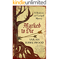 Marked to Die: The intriguing mediaeval mystery series (Bradecote and Catchpoll Book 3)