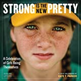 Strong Is the New Pretty 2019 Calendar
