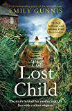 The Lost Child: Unlock a long-kept, heartrending secret in this gripping, moving novel (English Edition)