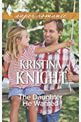 The Daughter He Wanted (Harlequin Super Romance) Mass Market Paperback