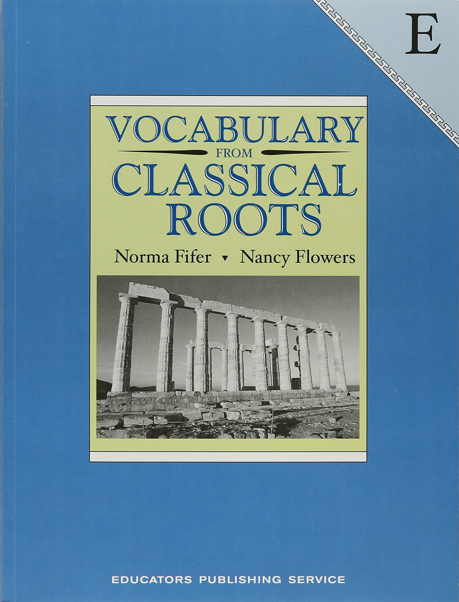 Amazon.com: Vocabulary from Classical Roots: Book E (9780838822609 ...