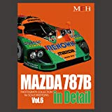 MAZDA 787B in Detail (PHOTOGRAPH COLLECTION for  SCALE MODELING vol.6)