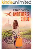 Another's Child: A Gripping Novel