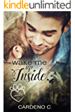 Wake Me Up Inside (Mates Collection Book 1)