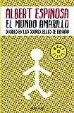 El mundo amarillo (Bestseller (debolsillo))
