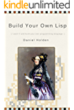 Build Your Own Lisp (English Edition)