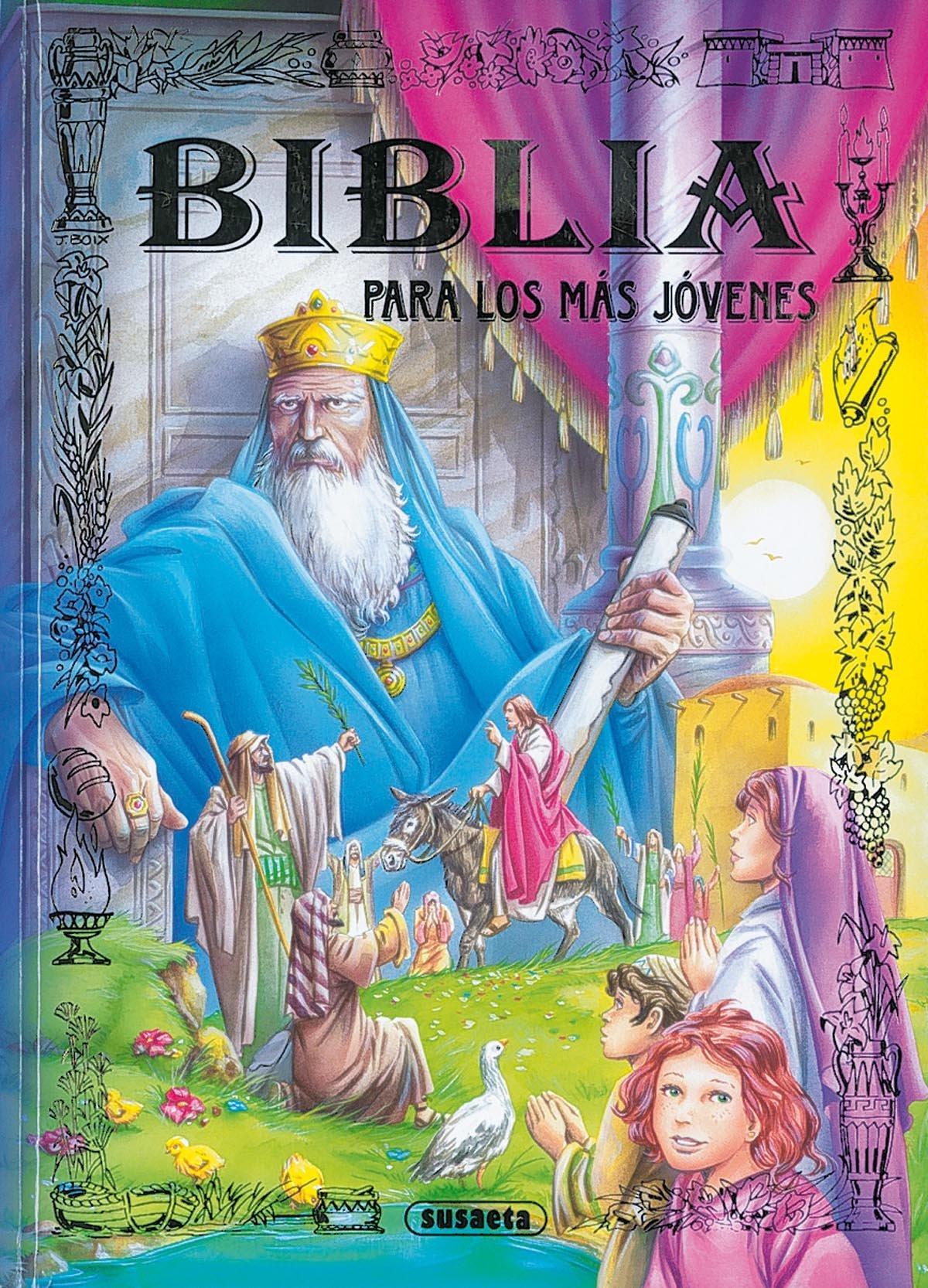Biblia para los más jóvenes (Biblia Para Jóvenes) por Equipo Susaeta