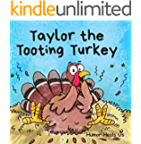 Taylor the Tooting Turkey: A Story About a Turkey Who Toots (Farts) (Farting Adventures Book 1)