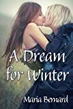 A Dream for Winter (Stick Shift Lips Rockstar Romance Series Book 6)