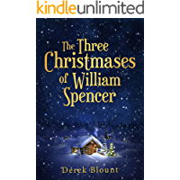 The Three Christmases of William Spencer