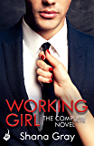Working Girl: She's sexy, mysterious...and hungry for revenge.
