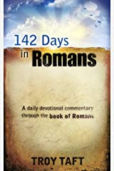 142 Days in Romans Kindle Edition