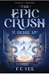 The Epic Crush of Genie Lo Kindle Edition