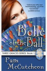 Belle of the Ball: Three Graces Trilogy, Book 1 Kindle Edition
