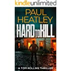 Hard To Kill (A Tom Rollins Thriller Book 3)