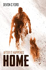 Home (After it Happened Book 7) Kindle Edition