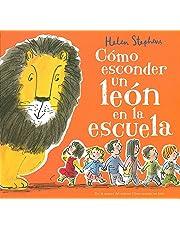 Cómo esconder un león en la escuela (B de Blok)