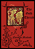 The Gold Thread (Illustrated)