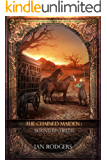 The Chained Maiden: Bound by Truth