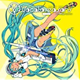 EXIT TUNES PRESENTS Vocaloseasons feat.初音ミク ~Summer~