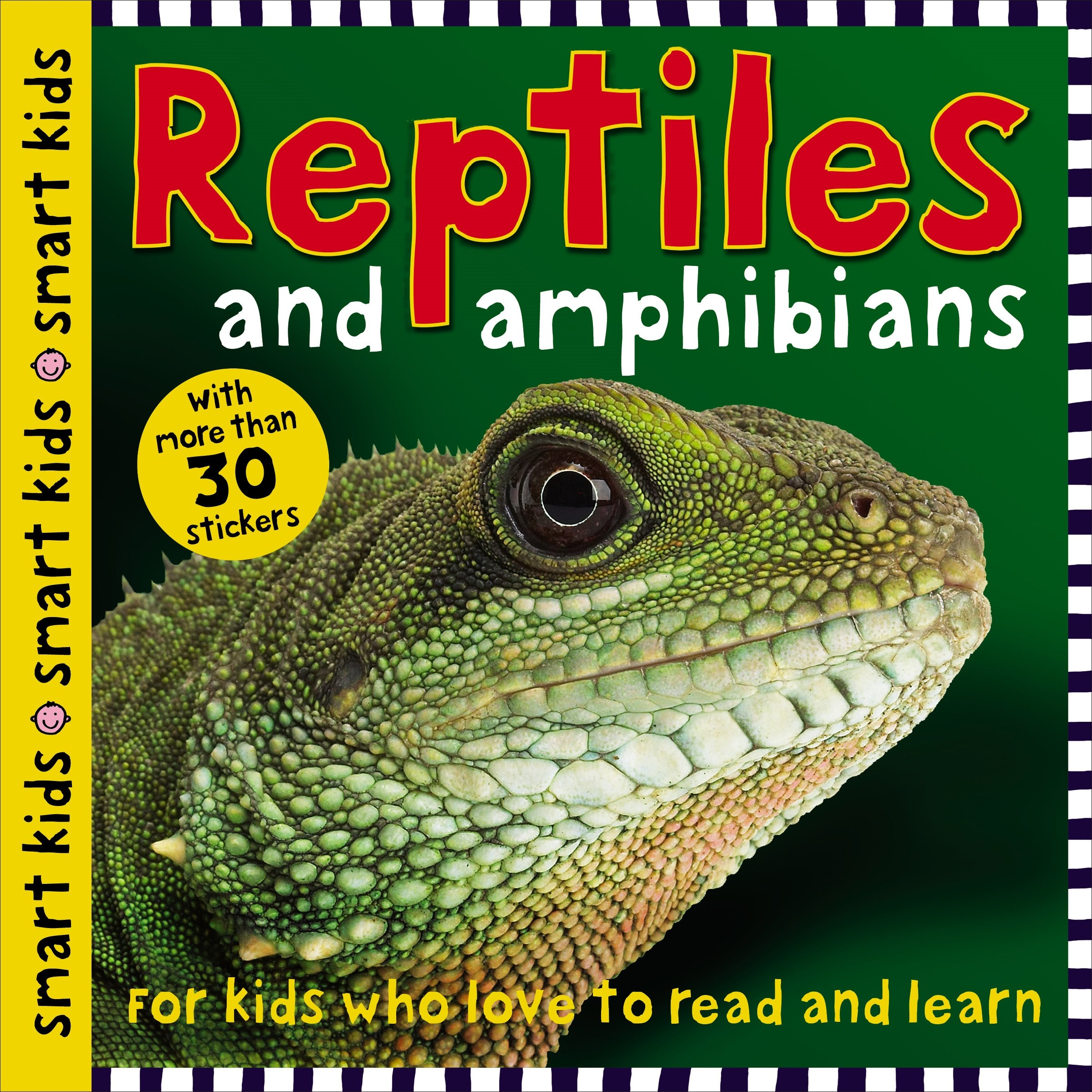 Smart Kids Reptiles and Amphibians: with more than 30 stickers