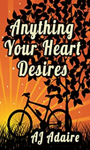 Anything Your Heart Desires (Friends Book 3)