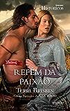 Refém da Paixão: Harlequin Históricos - ed.159