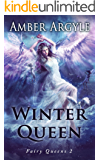 Winter Queen (Fairy Queens Book 2) (English Edition)