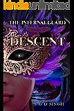 Descent (The Infernal Guard Book 2)