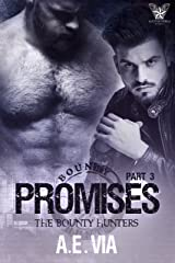 Promises Part 3 (Bounty Hunters) Kindle Edition