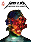 Metallica - Hardwired...To Self-Destruct Songbook
