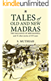 Tales of Old and New Madras