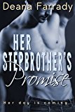 Her Stepbrother's Promise (Alpha Billionaire Shorts Book 1)
