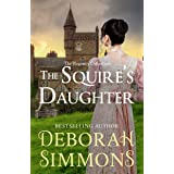 The Squire's Daughter (The Regency Collection Book 4)