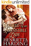 Seduced by an Irresistible Lady: A Historical Regency Romance Book