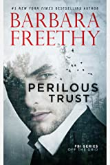 Perilous Trust (Off The Grid: FBI Series Book 1) Kindle Edition