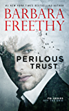 Perilous Trust (Off The Grid: FBI Series Book 1)