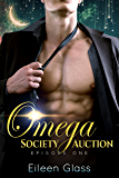 Omega Society Auction: Episode One (Rourke Book 1)