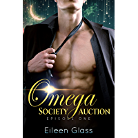 Omega Society Auction: Episode One (Rourke Book 1) (English Edition)