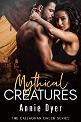 Mythical Creatures (Callaghan Green Series Book 7) Kindle Edition