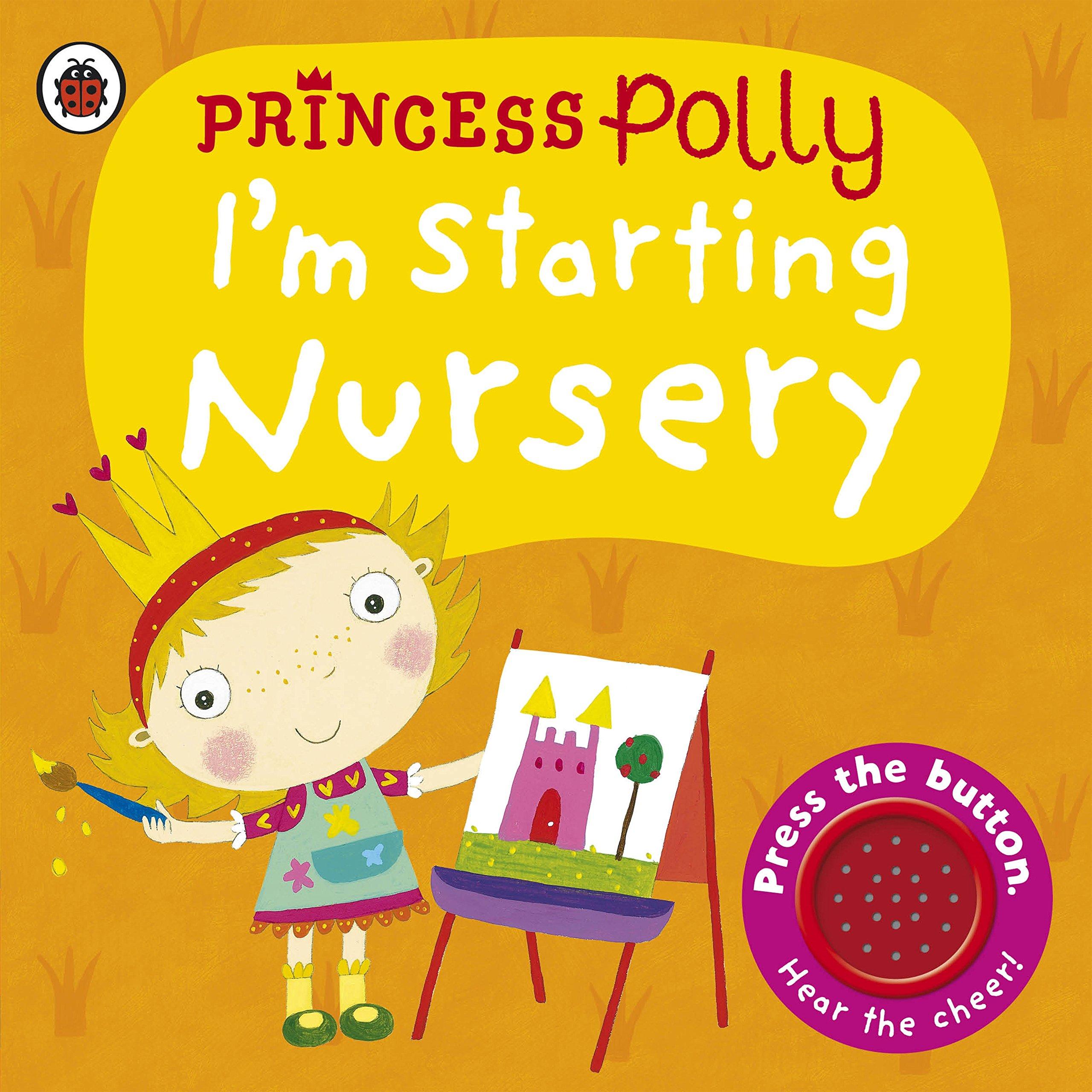I m Starting Nursery A Princess Polly book Amazon Amanda Li